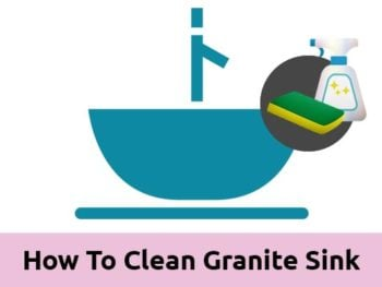 How To Clean Granite Sink
