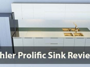 Top 3 Kohler Prolific Sink Reviews
