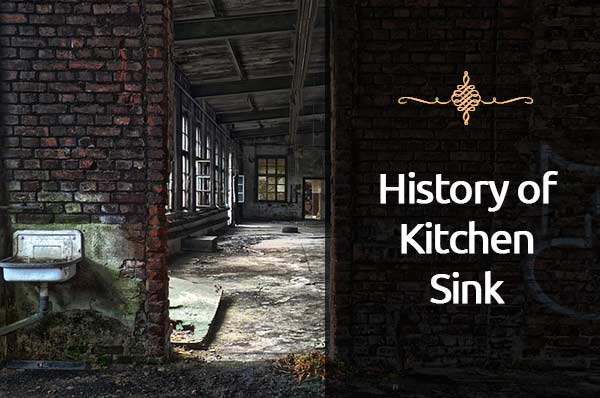 Kitchen Sink History